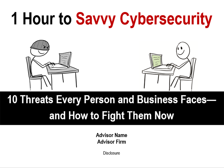 1 Hour to Cybersecurity: 10 Threats Every Person and Business Faces—and How to Fight Them Now