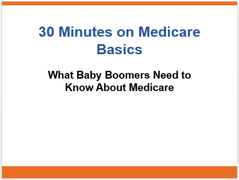 30 Minutes on Medicare Basics