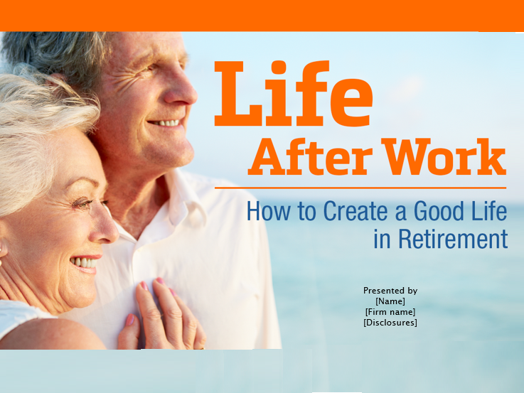 Life After Work: How to Create a Good Life in Retirement