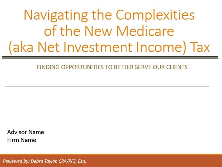 Navigating the Complexities of the Medicare (aka Net Investment Income) Tax