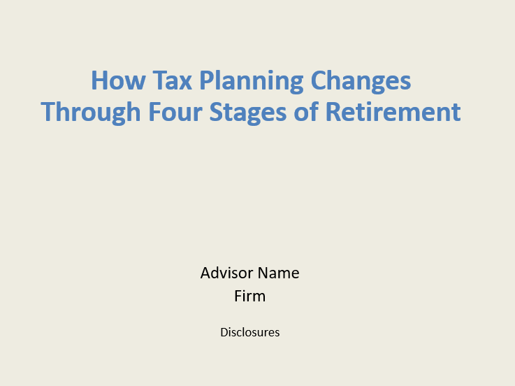 How Tax Planning Changes Through Four Stages of Retirement