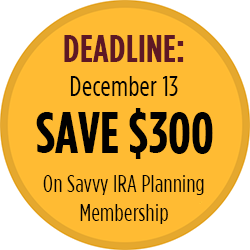 Savvy IRA Planning for Boomers -Save $300