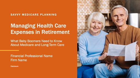 Managing Health Care Expenses in Retirement: What Baby Boomers Need to Know About Medicare and Long-Term Care