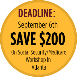 Savvy Social Security/Medicare Workshop-Atlanta-Save $200