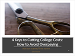 4 Keys to Cutting College Costs