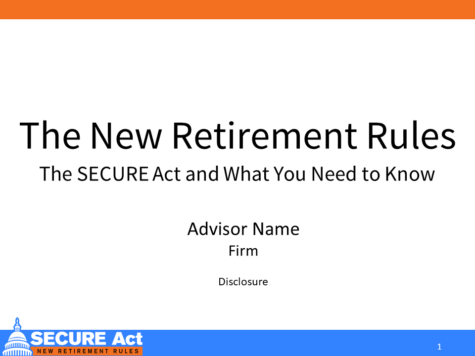 New Retirement Rules: The SECURE Act and What You Need to Know