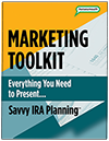 Savvy IRA Marketing Toolkit