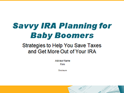 Savvy IRA For Boomers Presentation