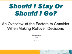 Should I Stay or Should I Go? Rollover Presentation