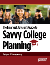 The Financial Advisor's Guide to Savvy College Planning