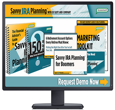 Request a personal desktop demo of Savvy IRA Planning with Ed Slott and Company