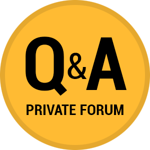 Q & A Private Forum