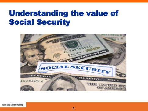 savvy social security planning slide 3