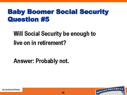 savvy social security planning slide 39